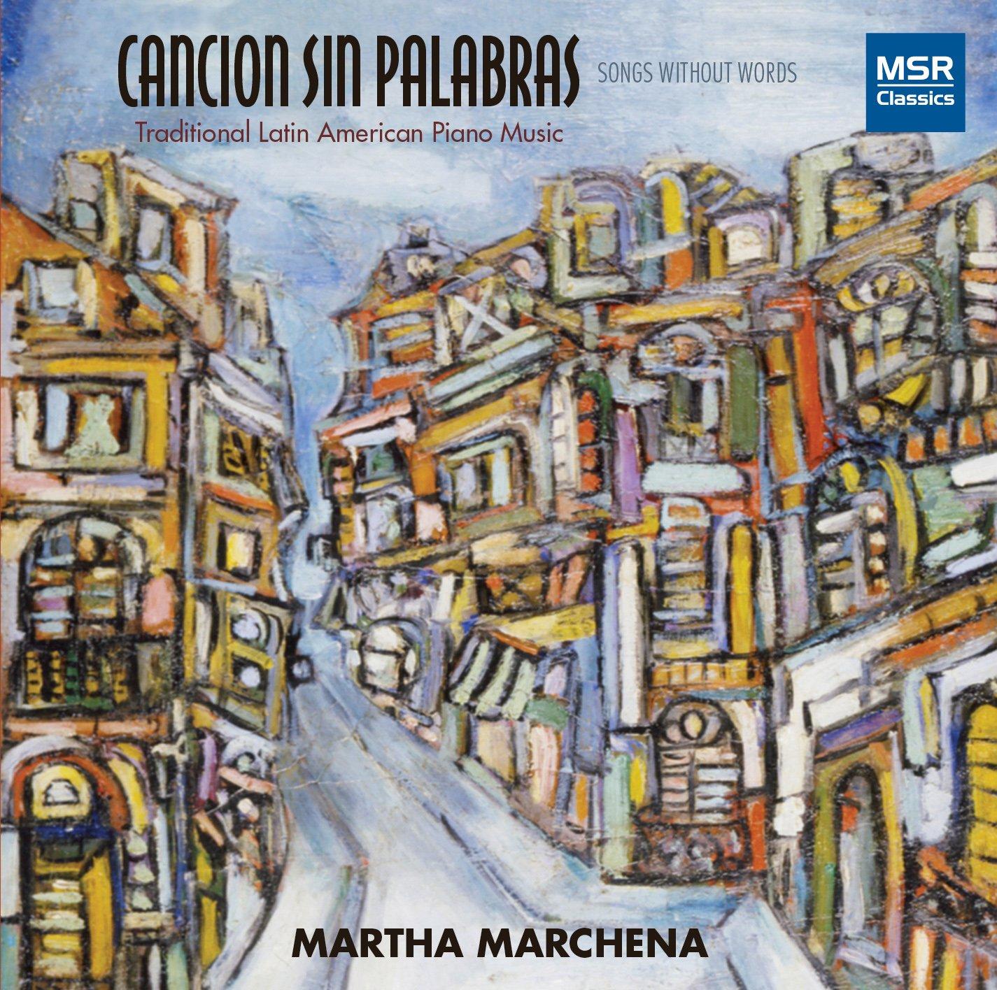 CD : MARTHA MARCHENA (PIANO) - Cancion Sin Palabras (CD)
