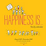 Happiness Is . . . 2017-2018 Family Calendar (Calendars 2018)