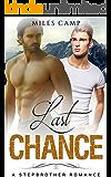 Last Chance: A Stepbrother Romance