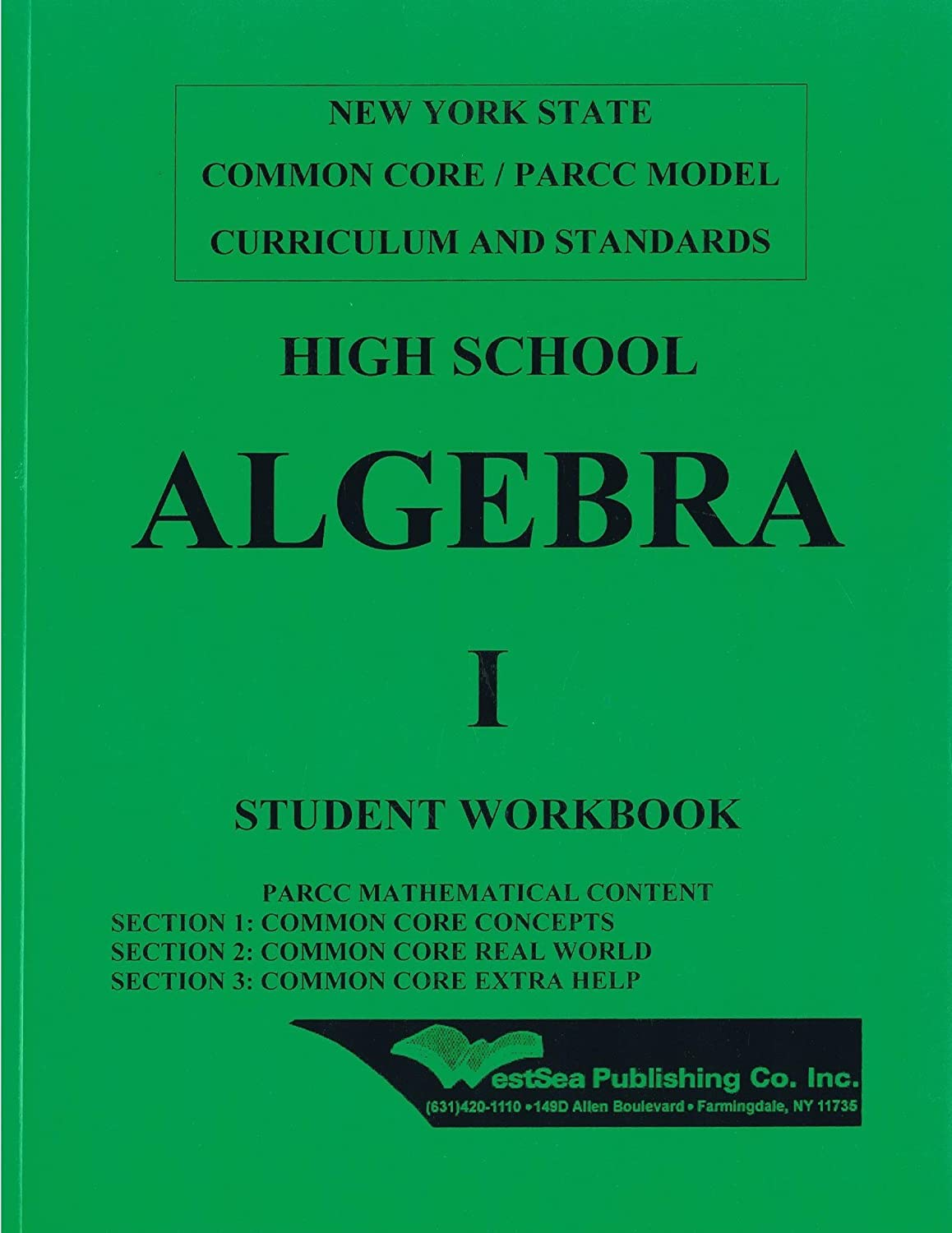 Amazon.com : High School Algebra 1 Student Workbook NY State Common Core /  PARCC Model Curriculum and Standards : Everything Else
