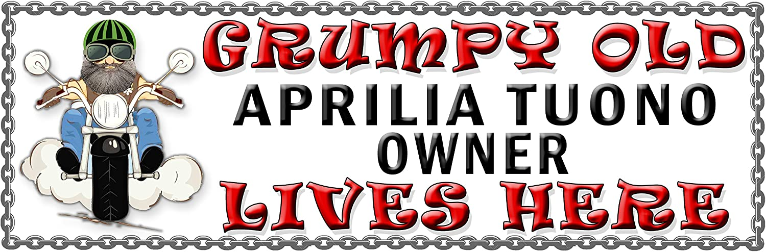 51H2 SHAWPRINT Grumpy Old APRILIA TUONO Owner Lives Here metal sign//plaque funny