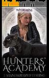 Hunters' Academy 7: Standardized Testing