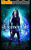 Elementals: a Limited Edition Urban Fantasy Collection (English Edition)