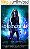 Elementals: a Limited Edition Urban Fantasy Collection (English Edition)