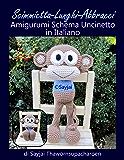 Scimmietta-Lunghi-Abbracci Amigurumi Schema Uncinetto in Italiano