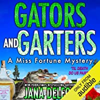 Gators and Garters: Miss Fortune Mysteries, Book 18