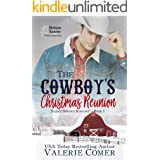 The Cowboy's Christmas Reunion: a second chances Montana Ranches Christian Romance (Saddle Springs Romance Book 1)