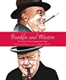 Franklin and Winston: A Christmas That Changed the World (Junior Library Guild Selection)