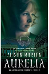 AURELIA: The first Aurelia Mitela adventure (Roma Nova Thriller Series Book 5) Kindle Edition
