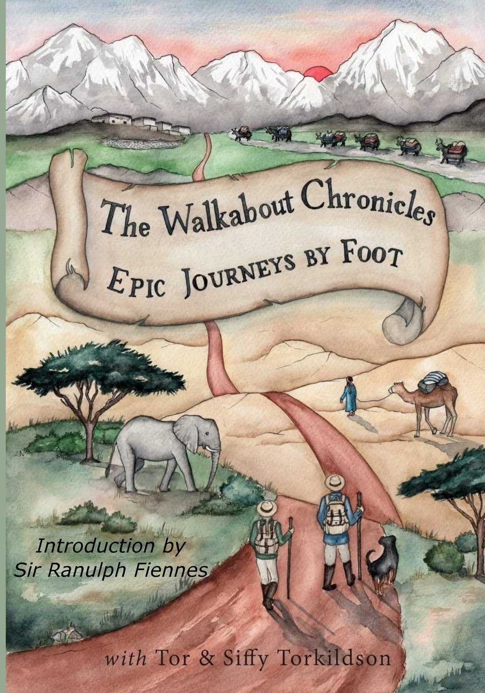 The Walkabout Chronicles: Epic Journeys by Foot (The Chronicles Series) (Volume 1) pdf