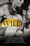 Wild In The Windy City: The Anthology VOLUME 2