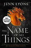 The Name of All Things Sneak Peek (A Chorus of Dragons)