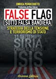 False flag. Sotto falsa bandiera