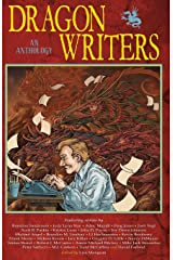 Dragon Writers: An Anthology Paperback