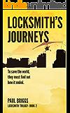 Locksmith's Journeys (Locksmith Trilogy Book 2)