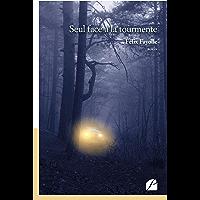 Seul face à la tourmente (Roman) (French Edition)