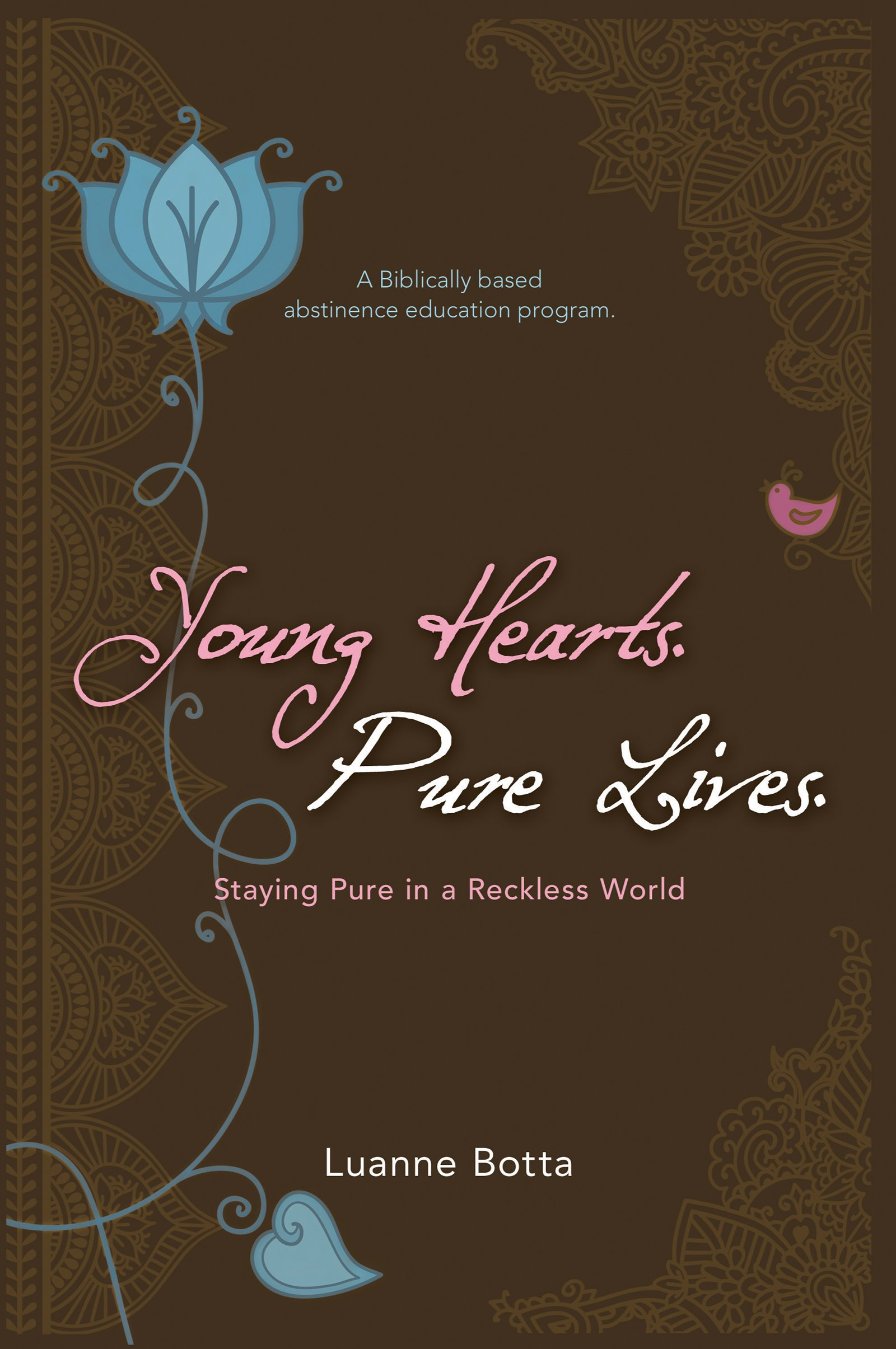 Download Young Hearts, Pure Lives: Staying Pure in a Reckless World pdf epub