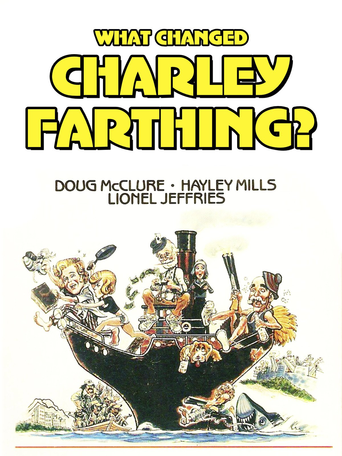 What Changed Charlie Farthing? (aka The Bananas Boat) on Amazon Prime Video UK