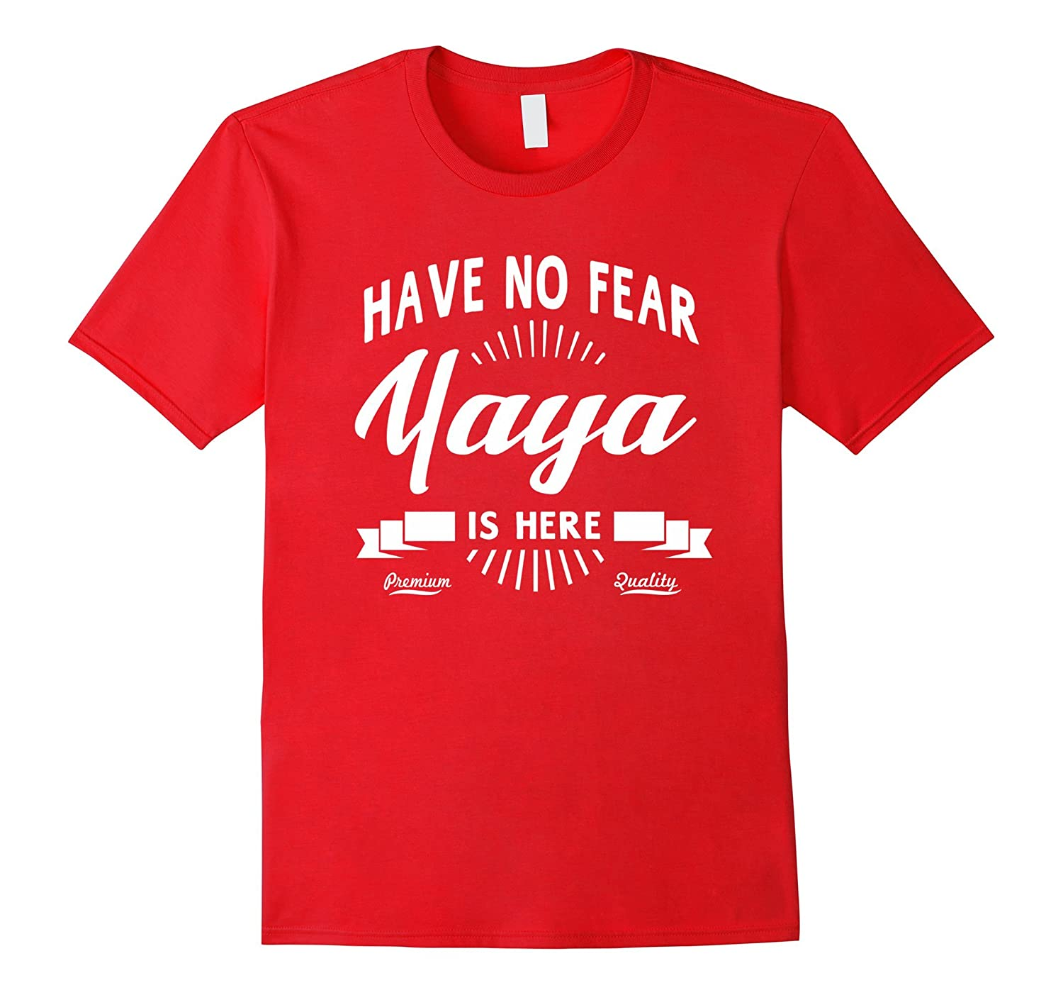 Have No Fear Yaya Is Here Mothers Day Gift Women T-shirt-Vaci