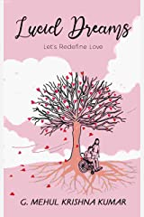 Lucid Dreams: Let's Redefine Love Kindle Edition