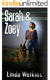 Sarah and Zoey: A Story About The Power of Unconditional Love