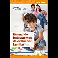 Manual de instrumentos de evaluación familiar (Educación, orientación y terapia familiar nº 11)