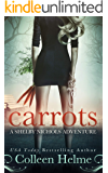Carrots: A Shelby Nichols Mystery Adventure (Shelby Nichols Adventure Book 1)