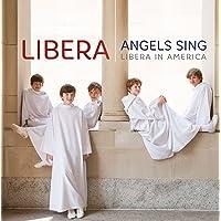 Angels Sings Libera In America