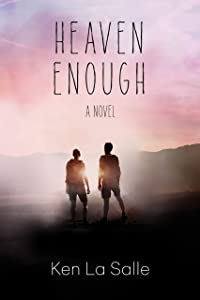 Heaven Enough (The Heaven Series Book 1)