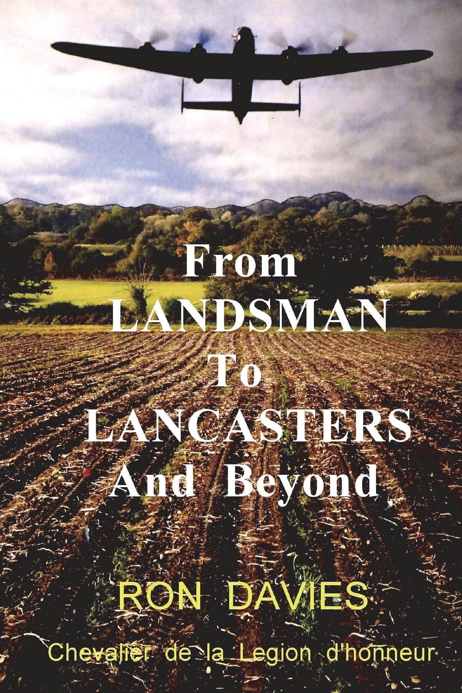 From Landsman To Lancasters And Beyond: Amazon.es: Davies ...