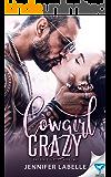 Cowgirl Crazy (Bad Girls Book 2)