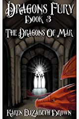Dragon's Fury (The Dragons of Mar) Book 3