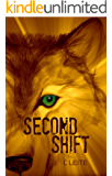 Second Shift (Shifted Book 2)