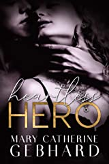 Heartless Hero (Crowne Point Book 1) Kindle Edition