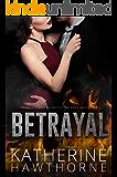 Betrayal (Secrets, Lies, and Deception Book 2)