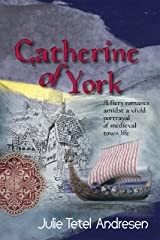 Catherine of York Kindle Edition