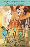 Lucky Girl Hits the Jackpot (Change of Heart romance series Book 2)