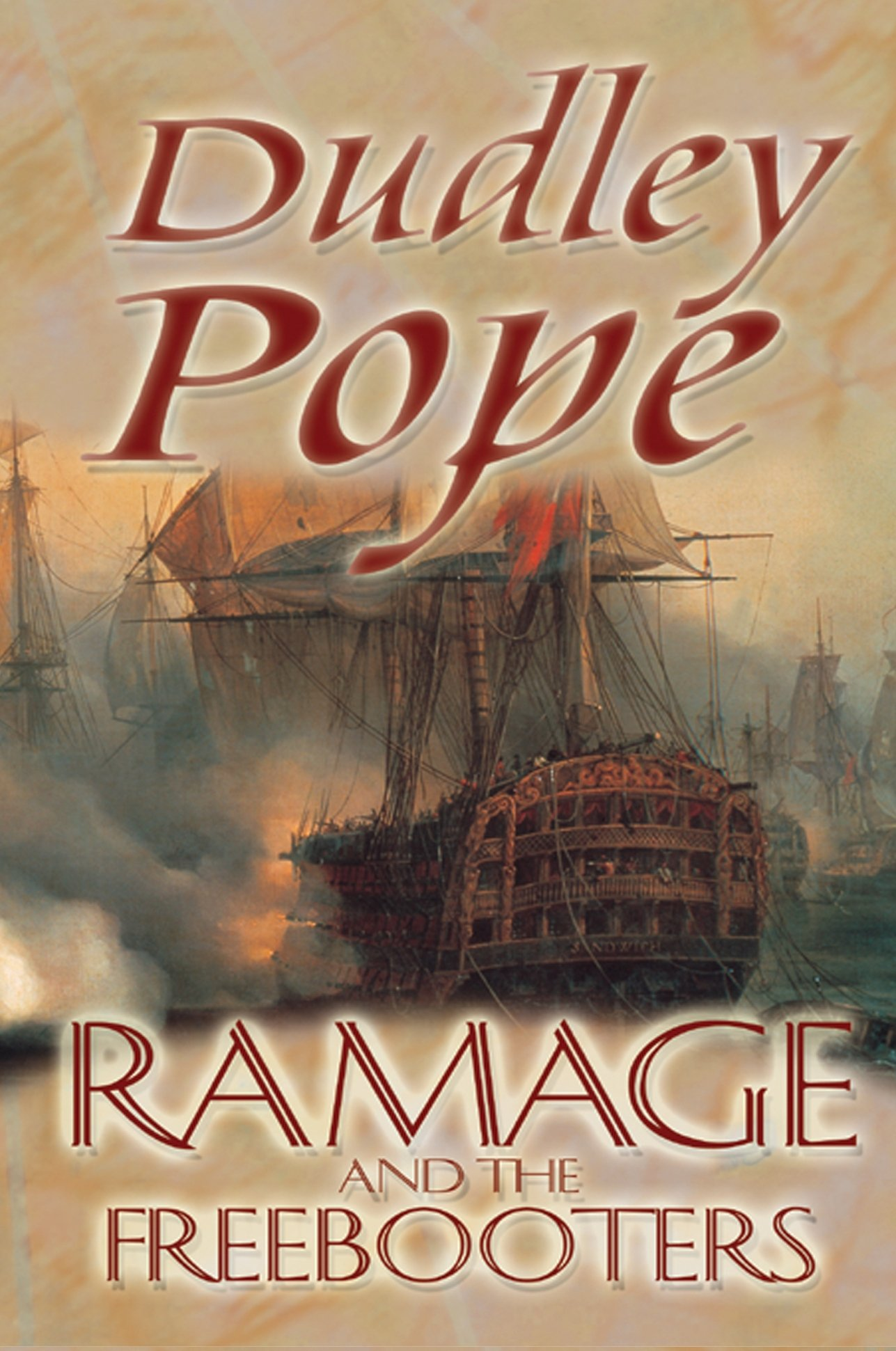 Ramage & The Freebooters (The Lord Ramage Novels Book 3) por Dudley Pope