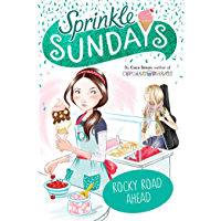 Rocky Road Ahead (Sprinkle Sundays Book 7)