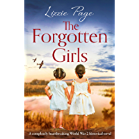 The Forgotten Girls: A completely heartbreaking World War 2 historical novel (English Edition)