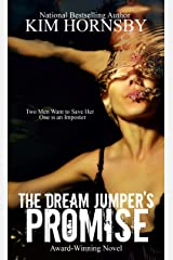 The Dream Jumper's Promise: Mystery/Suspense (Dream Jumper Series Book 1) Kindle Edition