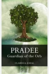 Pradee: Guardian of the Orb Kindle Edition