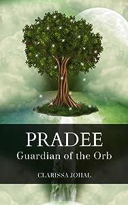 Pradee: Guardian of the Orb