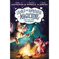 L'école des apprentis magiciens : N°4 - Une nuit chez les dragons