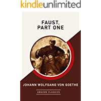 Faust, Part One (AmazonClassics Edition)