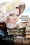 La rebelle de Little Rock (Le coeur de l'Arkansas)