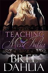 Teaching Miss Julia Kindle Edition