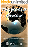 The World I Know