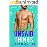 Unsaid Things (PLAYERS OF MARYCLIFF UNIVERSITY Book 4)