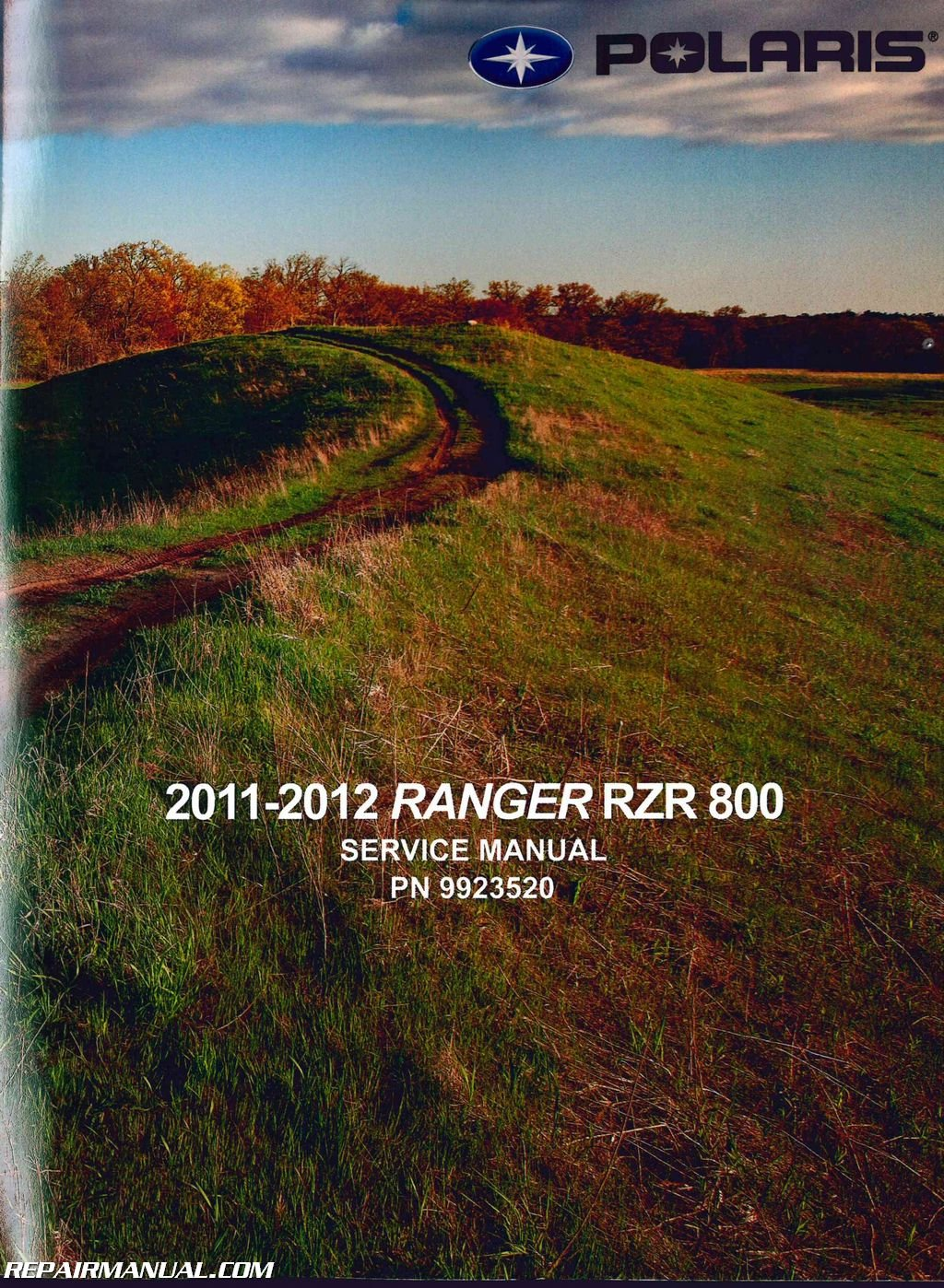2012 Polaris Ranger RZR 800 Side by Side Service Manual: Manufacturer:  Amazon.com: Books